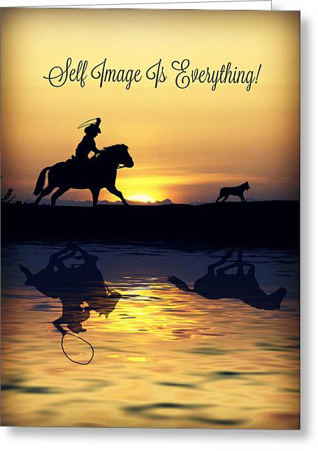 Self Image Is Everything Greeting Card