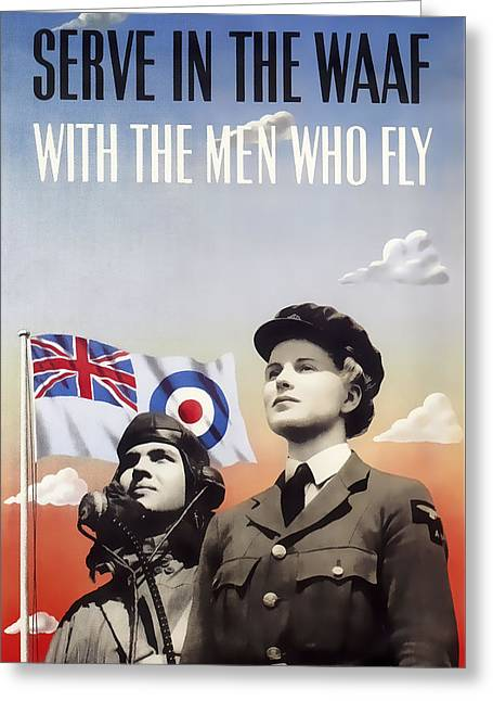 Serve In The Women's Auxiliary Air Force W A A F  1941  Greeting Card by Daniel Hagerman