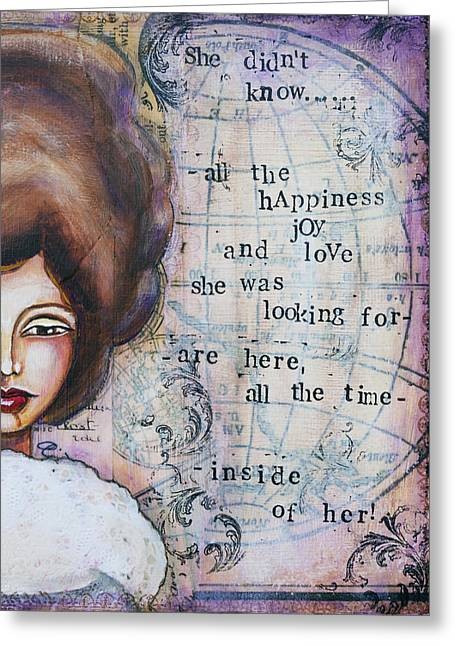 She Didn't Know - Inspirational Spiritual Mixed Media Art Greeting Card by Stanka Vukelic