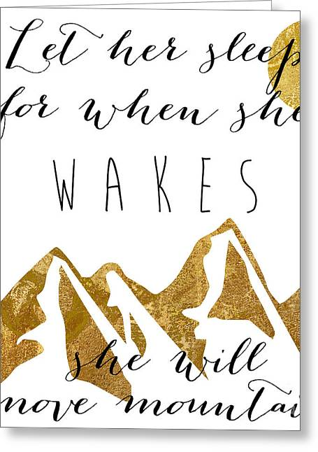 She Moves Mountains Greeting Card by Mindy Sommers
