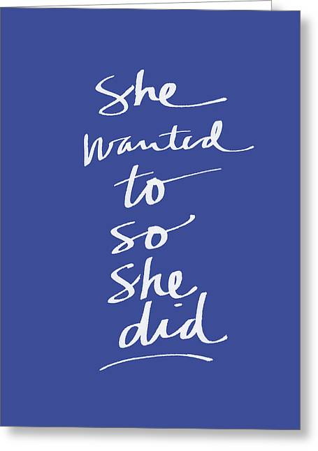 She Wanted To Blue- Art By Linda Woods Greeting Card