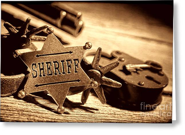Sheriff Tools Greeting Card by American West Legend By Olivier Le Queinec