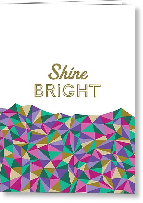 Shine Bright Greeting Card by Lauren Amelia Hughes