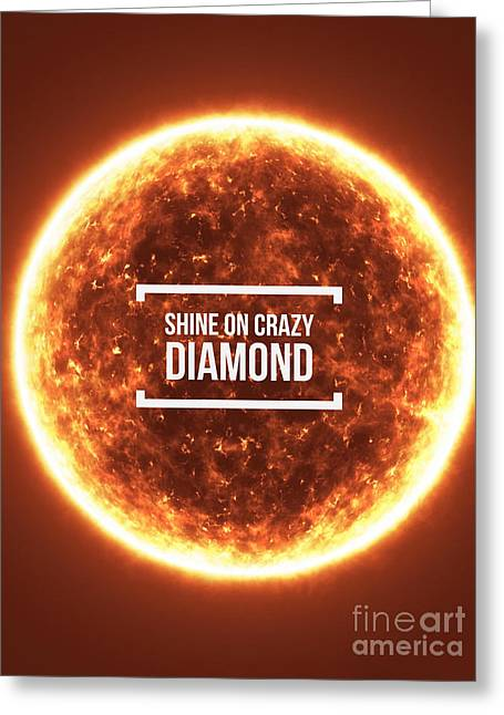 Shine On Crazy Diamond Greeting Card