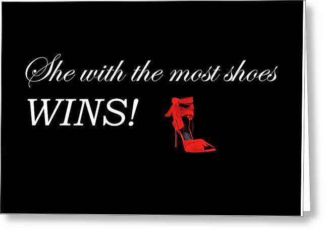 Shoes Quote Greeting Card by Art Spectrum