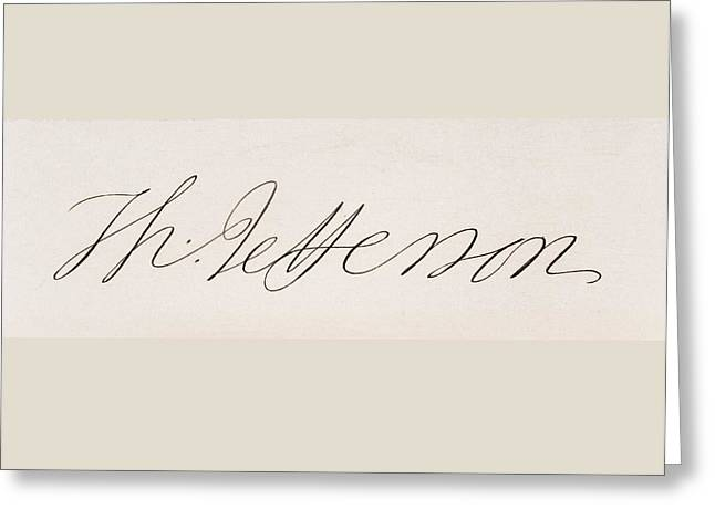 Signature Of Thomas Jefferson Greeting Card by Vintage Design Pics