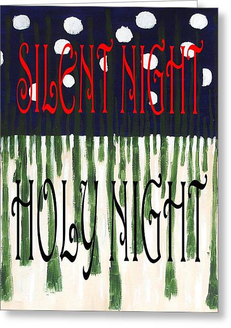 Silent Night Holy Night Greeting Card by Patrick J Murphy
