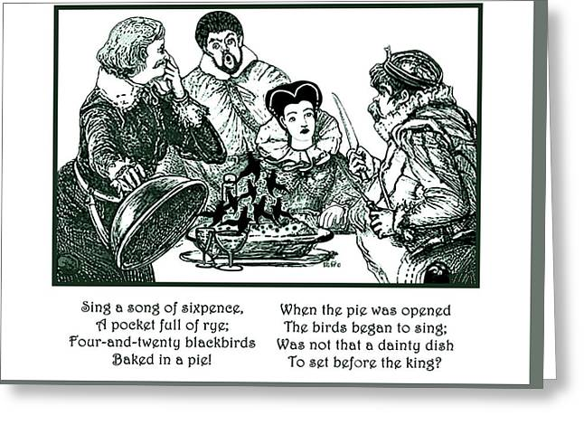 Sing A Song Of Sixpence Nursery Rhyme Greeting Card by Marian Cates