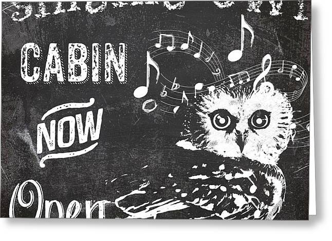 Singing Owl Cabin Rustic Sign Greeting Card by Mindy Sommers