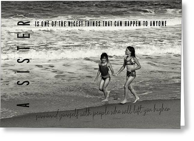 Sister Love Quote Greeting Card by JAMART Photography