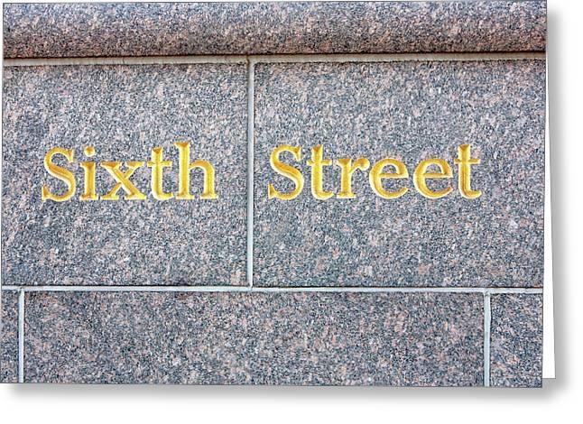 Sixth Street - Austin Texas Greeting Card