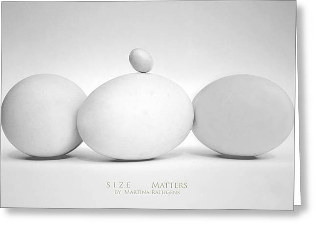 Size Matters Greeting Card by Martina  Rathgens