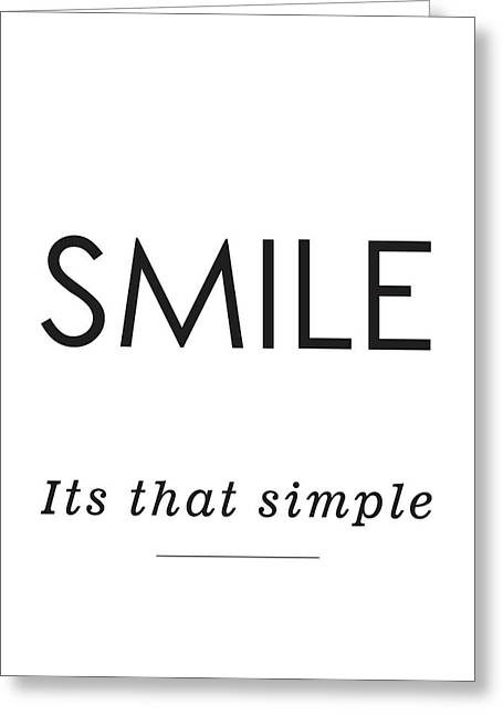 Smile -its That Simple Greeting Card