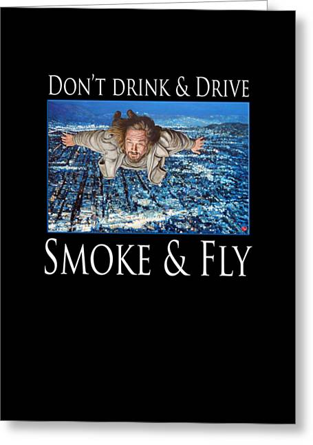 Greeting Card featuring the painting Smoke And Fly by Tom Roderick