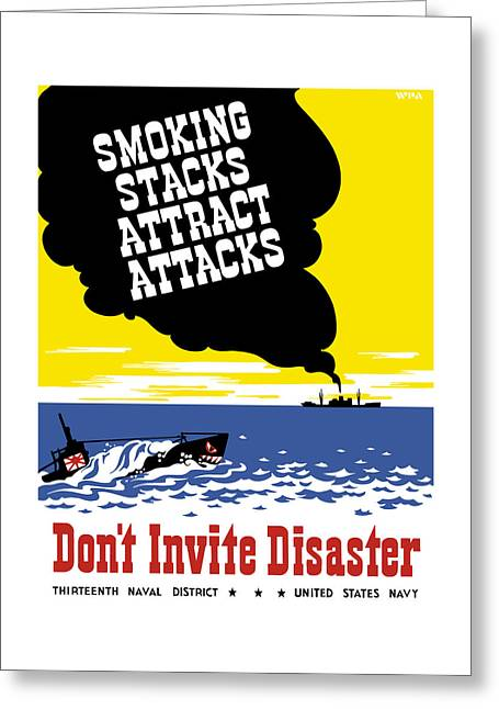 Works Progress Administration Greeting Cards - Smoking Stacks Attract Attacks Greeting Card by War Is Hell Store