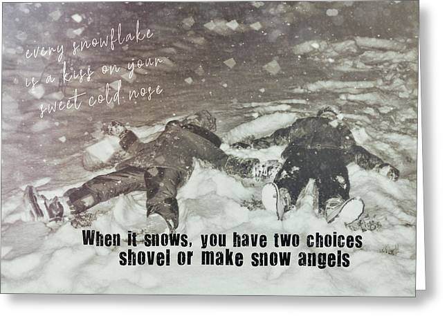 Snow Angels Quote Greeting Card by JAMART Photography