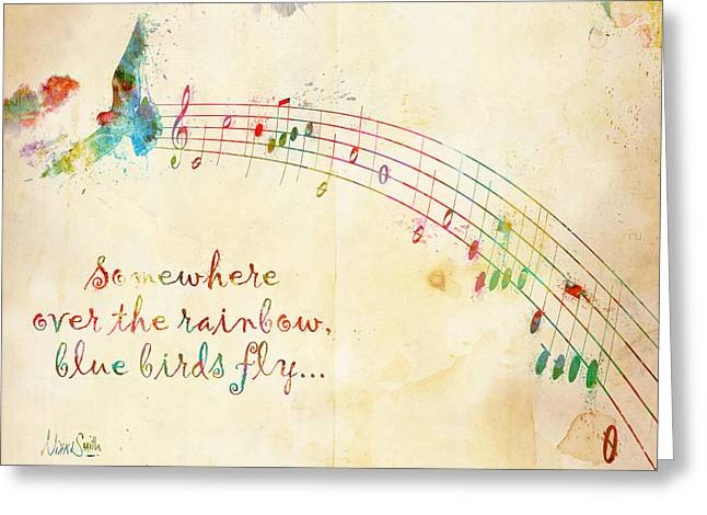 Music Greeting Cards - Somewhere Over the Rainbow Greeting Card by Nikki Smith