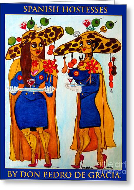 Greeting Card featuring the painting Spanish Hostesses. by Don Pedro De Gracia