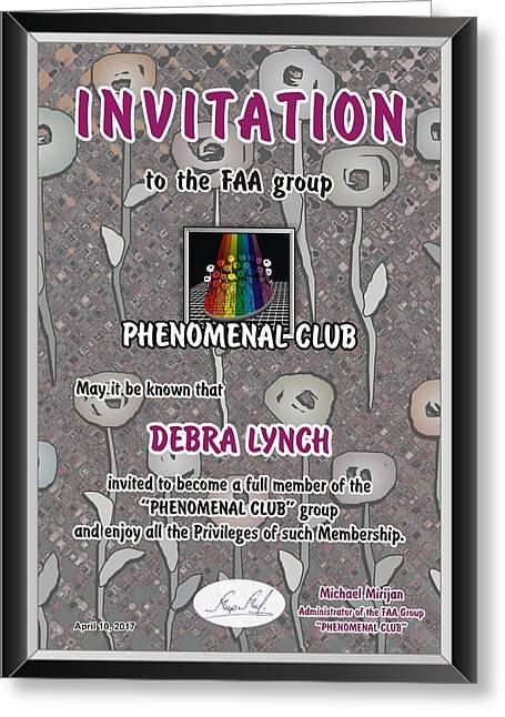 Special Invitation To Phenomenal-club Greeting Card by Debra Lynch
