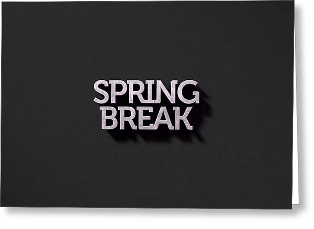 Spring Break Text On Black Greeting Card