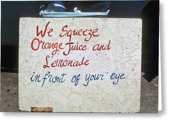 Squeezed Juice Sign Greeting Card