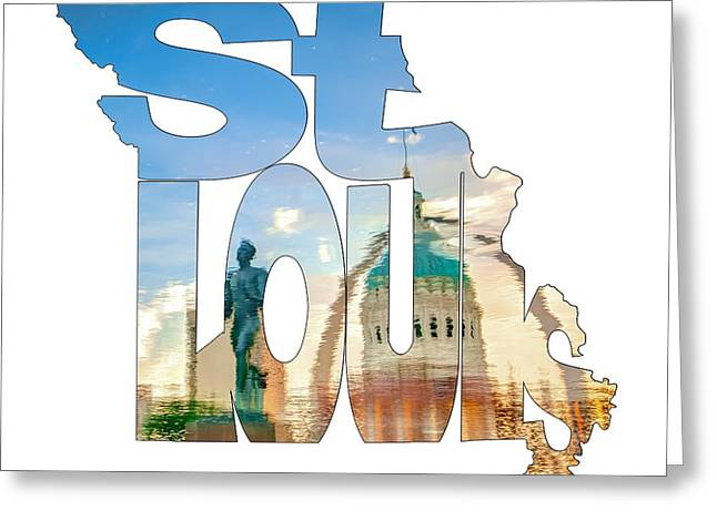 St. Louis Missouri Typography Artwork - Reflecting The Lou - State Shape Series Greeting Card by Gregory Ballos