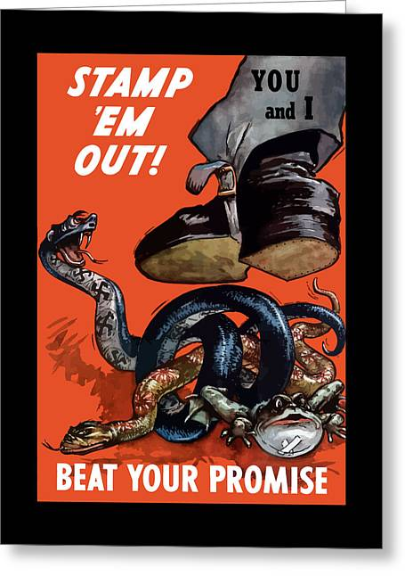 Stamp Em Out - Beat Your Promise Greeting Card by War Is Hell Store