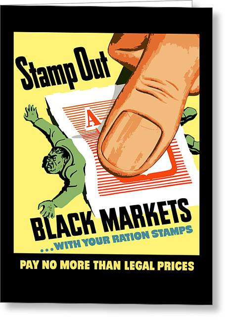 World market greeting cards fine art america stamp out black markets greeting card m4hsunfo