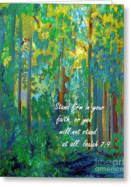 Stand Firm In Your Faith Greeting Card by Eloise Schneider