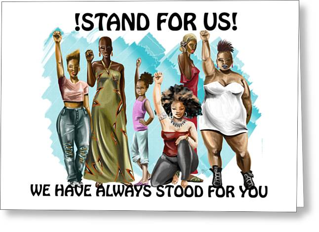 Stand For Us With Writing Greeting Card