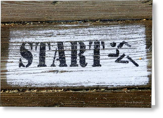 Start Greeting Card by Bruce Brandli
