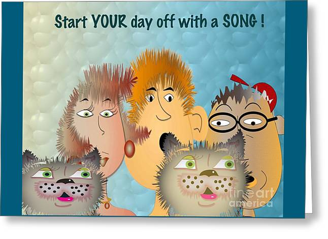 Start Off Your Day With A Song Greeting Card