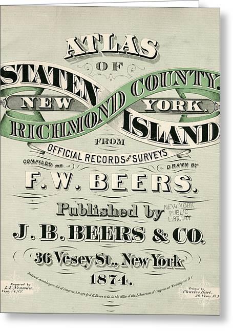 Staten Island Atlas Greeting Card by Roy Pedersen