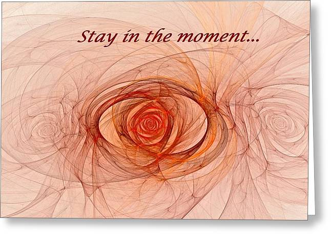 Stay In The Moment Greeting Card by Doug Morgan