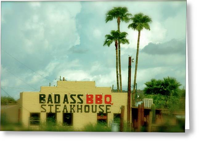 Bad Ass Photographs Greeting Cards - Steak House Greeting Card by Kristine Patti