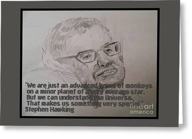 Stephen Hawking Portrait And Quote Greeting Card by John Malone