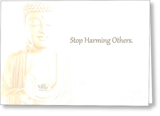 Stop Harming Others Greeting Card