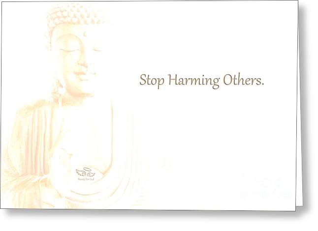 Greeting Card featuring the photograph Stop Harming Others by Beauty For God