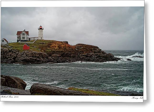 Greeting Card featuring the photograph Stormy Nubble by Richard Bean