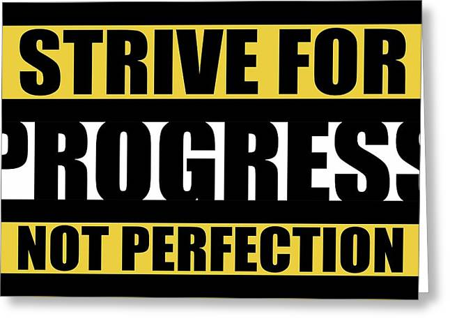 Strive For Progress Not Perfection Gym Motivational Quotes Poster Greeting Card by Lab No 4