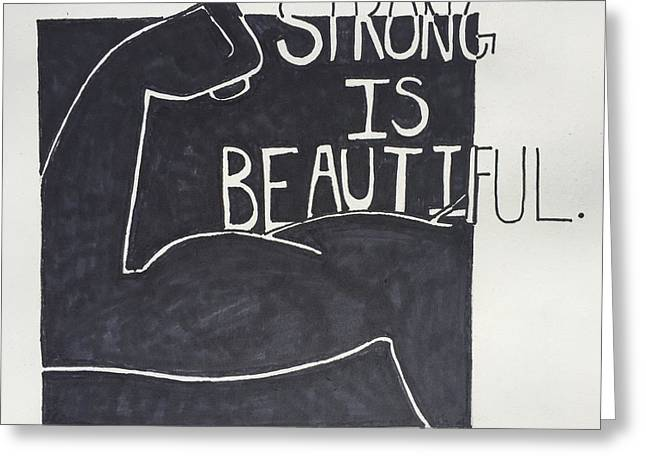 Strong Greeting Card by Sara Young