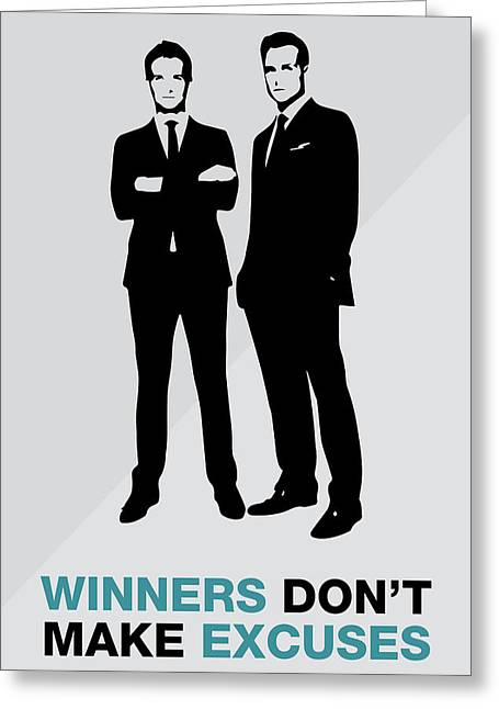 Suits Tv Show Poster Harvey Quote - Winners Don't Make Excuses Greeting Card by Beautify My Walls