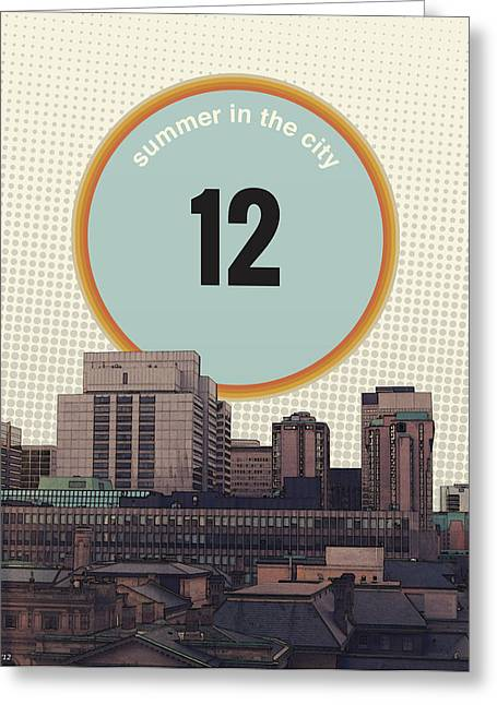 Greeting Card featuring the photograph Summer In The City by Phil Perkins