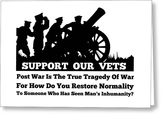 Support Our Veterans  Greeting Card