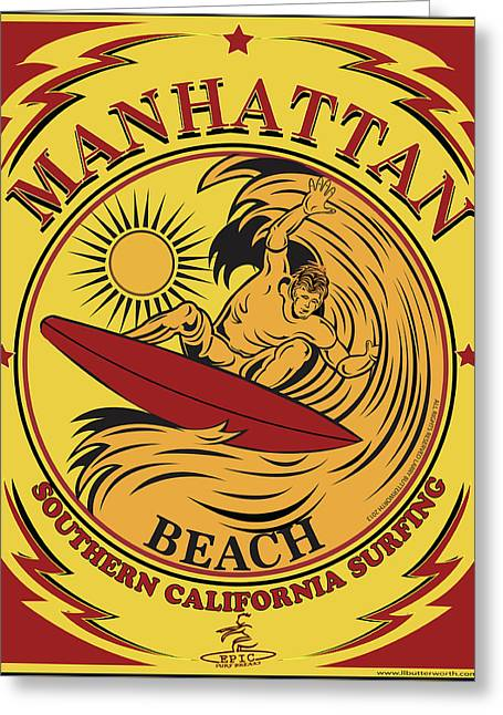 Surfing Manhattan Beach California Greeting Card by Larry Butterworth