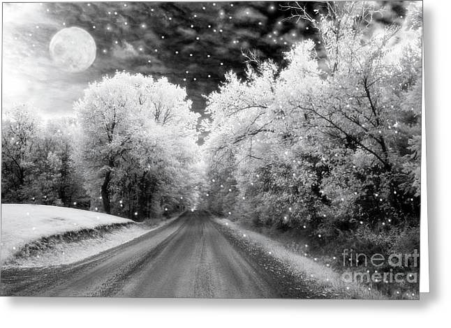 Surreal Infrared Black And White Fairytale Full Moon Nature Country Road - Ethereal Infrared Nature Greeting Card by Kathy Fornal