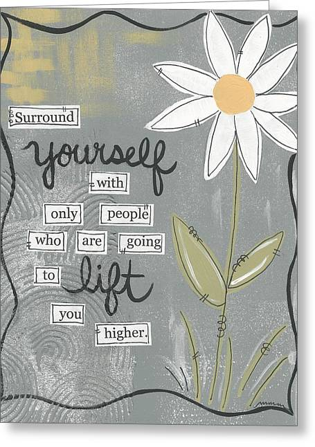 Surround Yourself Greeting Card