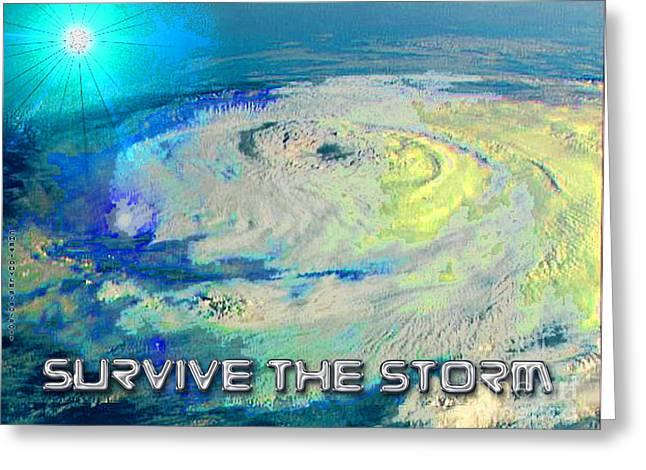 Survive The Storm Greeting Card by Cheri Doyle