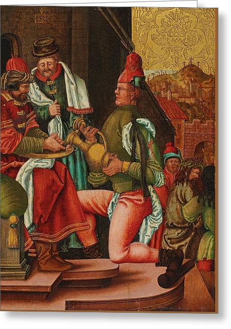 Swabian Master, Circa 1520 Pontius Pilate Washes His Hands Based On The Gospel Of Matthew, Greeting Card