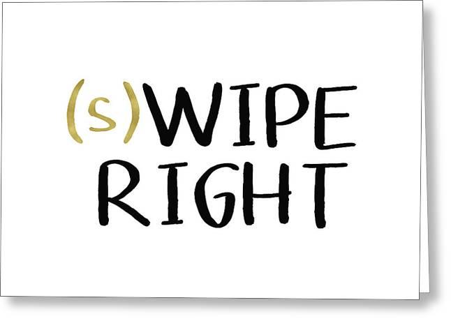 Swipe Right- Art By Linda Woods Greeting Card by Linda Woods